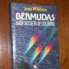 Libros de segunda mano: BERMUDAS, BASE SECRETA DE LOS OVNIS POR JEAN PRACHAN DE CÍRCULO DE LECTORES EN BARCELONA 1978. Lote 23642172