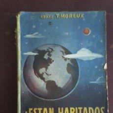 Libros de segunda mano: ¿ESTAN HABITADOS LOS OTROS MUNDOS?, POR ABATE T. MOREUX - EDITORIAL DIFUSIÓN - ARGENTINA. Lote 27181991