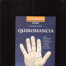 Libros de segunda mano - QUIROMANCIA /POR: VALTER CURZI - edita : MARTINEZ ROCA 1997 - 15752093