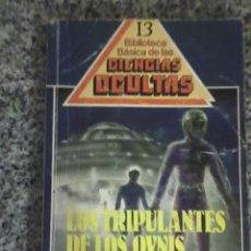 Libros de segunda mano: LOS TRIPULANTES DE LOS OVNIS - BIBLIOTECA BÁSICA DE LAS CIENCIAS OCULTAS - UVE - CHILE. Lote 38665176