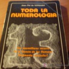 Livres d'occasion: TODA LA NUMEROLOGIA ( JEAN-POL DE KERSAINT ) (LB47). Lote 18917383