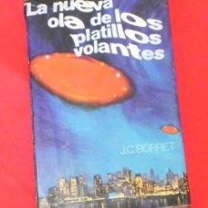 Libros de segunda mano: LIBRO NUEVA OLA DE PLATILLOS VOLANTES - BORRET OVNIS UFOLOGÍA MISTERIO FOTOS OVNI EXTRATERRESTRE. Lote 26198148