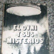 Libros de segunda mano: EL OVNI Y SUS MISTERIOS, POR FABIO ZERPA - CIELOSUR EDITORA - ARGENTINA - 1978 - RARO!!. Lote 26693895