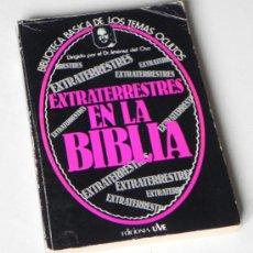 Libros de segunda mano: LIBRO EXTRATERRESTRES EN LA BIBLIA - JIMÉNEZ DEL OSO CIENCIA OCULTA MISTERIO RELIGIÓN OVNIS UVE. Lote 26043106