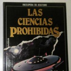 Libros de segunda mano: LIBRO. LAS CIENCIAS PROHIBIDAS. EVIDENCIA DE LOS OVNIS. QUORUM. Lote 26829703