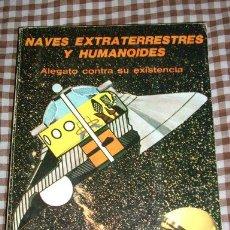 Libros de segunda mano: NAVES EXTRATERRESTRES Y HUMANOIDES, POR LADISLAO VADAS - IMPRIMA - ARGENTINA - 1978. Lote 26247746