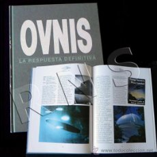 Libros de segunda mano: OVNIS LA RESPUESTA DEFINITIVA - LIBRO AVISTAMIENTOS CONTACTOS EXTRATERRESTRES UFOLOGÍA MISTERIO OVNI. Lote 27507739