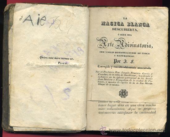LIBRO LA MAGIA BLANCA DESCUBIERTA, LEER DESCRIPCION, ORIGINAL , MUY ANTIGUO. (Libros de Segunda Mano - Parapsicología y Esoterismo - Numerología y Quiromancia)