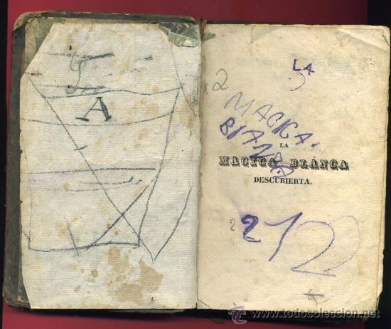 Libros de segunda mano: LIBRO LA MAGIA BLANCA DESCUBIERTA, LEER DESCRIPCION, ORIGINAL , MUY ANTIGUO. - Foto 3 - 24765989