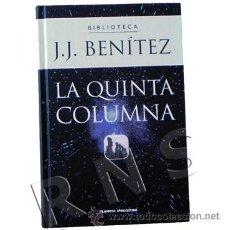 Libros de segunda mano: LA QUINTA COLUMNA - LIBRO JJ BENÍTEZ MISTERIO UFOLOGÍA EXTRATERRESTRES OVNIS ESOTERISMO ENIGMA FOTOS. Lote 25443514