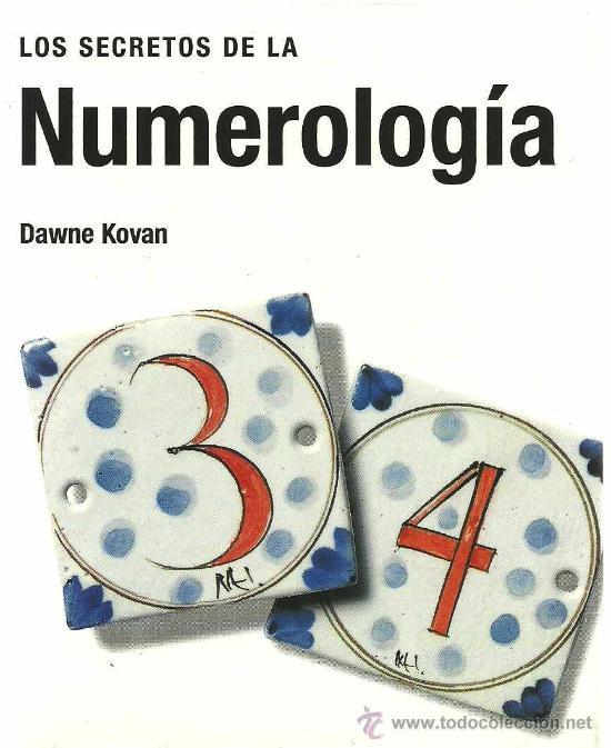 LOS SECRETOS DE LA NUMEROLOGÍA / DAWNE KOVAN (Libros de Segunda Mano - Parapsicología y Esoterismo - Numerología y Quiromancia)