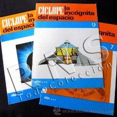 Libri di seconda mano: 3 FASCÍCULOS INCÓGNITA DEL ESPACIO CÍCLOPE - MISTERIO OVNI UFOLOGÍA OVNIS MUY ILUSTRADO -NO ES LIBRO. Lote 26963949