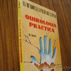 Libros de segunda mano: QUIROLOGIA PRACTICA, R.WALL ( PARACIENCIAS C5. Lote 27645788