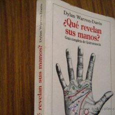 Libros de segunda mano: ¿QUE REVELAN SUS MANOS? DYLAN WARREN-DAVIS ( PARACIENCIAS C5. Lote 27645638