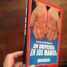 Libros de segunda mano: UN UNIVERSO EN SUS MANOS, CERDA BARBERA ( QUIROMANCIA PARACIENCIAS. Lote 160015237