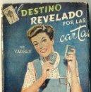 Libros de segunda mano: EL DESTINO REVELADO POR LAS CARTAS. Lote 35944671