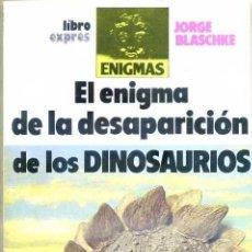 Libros de segunda mano: EL ENIGMA DE LA DESAPARICIÓN DE LOS DINOSAURIOS (1989). Lote 28648629