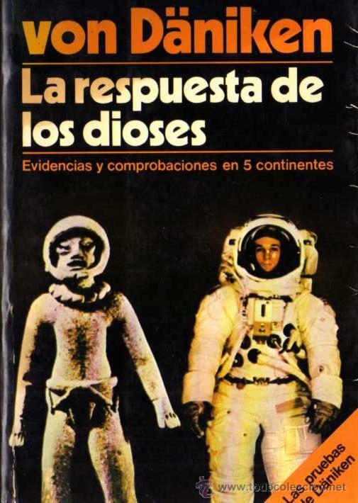 ERICH VON DÄNIKEN - LA RESPUESTA DE LOS DIOSES - ED. MARTÍNEZ ROCA - 1979 (Libros de Segunda Mano - Parapsicología y Esoterismo - Ufología)
