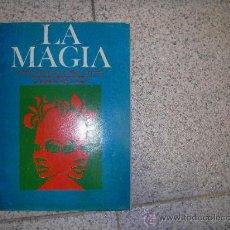 Libros de segunda mano: LA MAGIA TEORIA DE LAS RADIACIONES FLUIDICAS YATRA VADANAPASTHRI AÑO 1974 . Lote 29636784