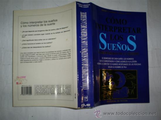 CÓMO INTERPRETAR LOS SUEÑOS Y LOS NÚMEROS DE LA SUERTE ANGIOLA ARANCIO, ANGEL CASA RM53746 (Libros de Segunda Mano - Parapsicología y Esoterismo - Numerología y Quiromancia)