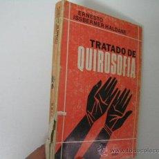 Libros de segunda mano: TRATADO DE QUIRISOFIA, ERNESTO ISSBERNER, 1979, KIER ED,REF PARACIENCIAS C8. Lote 31373493