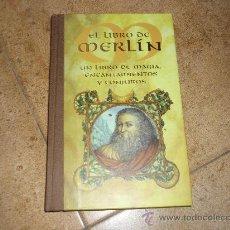 Libros de segunda mano: EL LIBRO DE MERLIN UN LIBRO DE MAGIA ENCANTAMIENTOS Y CONJUROS.- EDAF 2001. Lote 203560508