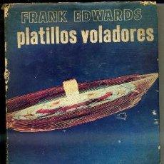 Libros de segunda mano: F. EDWARDS : PLATILLOS VOLADORES (DIANA, 1967). Lote 34972638
