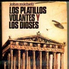 Libros de segunda mano: MICHELL : LOS PLATILLOS VOLANTES Y LOS DIOSES (POMAIRE, 1968). Lote 64911662