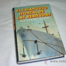 Libros de segunda mano: ALEJANDRO VIGNATI. EL TRIANGULO MORTAL DE LAS BERMUDAS. OVNI-UFOLOGIA-PLATILLOS. Lote 35639388