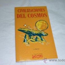 Libros de segunda mano: CIVILIZACIONES DEL COSMOS. COL. AÑO CERO OVNI-UFOLOGIA-PLATILLOS. Lote 35640533
