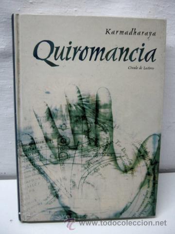 QUIROMANCIA - KARMADHARAYA ---- LECTURA DE MANOS --- (Libros de Segunda Mano - Parapsicología y Esoterismo - Numerología y Quiromancia)