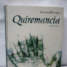 Libros de segunda mano: QUIROMANCIA - KARMADHARAYA ---- LECTURA DE MANOS ---. Lote 35659213