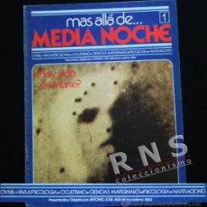 Libros de segunda mano: MÁS ALLÁ DE MEDIA NOCHE - REVISTA Nº 1 - ANTONIO JOSÉ ALÉS - UFOLOGÍA MISTERIO RADIO -NO LIBRO. Lote 35826453