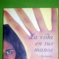 Libros de segunda mano - LA VIDA EN TUS MANOS(APRENDE FÁCILMENTE LA QUIROMANCIA GITANA);M.PORRAS;MARTÍNEZ ROCA 2003;¡NUEVO! - 28002493