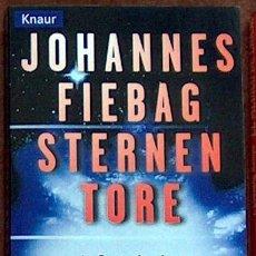 Libros de segunda mano: STERNEN TORE, JOHANNES FIEBAG,KNAUR 1998 EN ALEMAN 351 PAG, ILUSTRADO PSR1. Lote 36222867