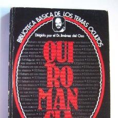 Libros de segunda mano: QUIROMANCIA, POR FERNANDO JIMÉNEZ DEL OSO. BIBLIOTECA BÁSICA TEMAS OCULTOS 7. EL FUTURO EN TU MANO. Lote 37578587