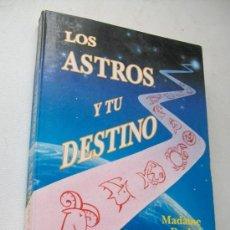 Libros de segunda mano: LOS ASTROS Y TU DESTINO MADAME RACHEL-1992-EDÍCOMUNICACIÓN-. Lote 37728713