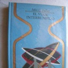 Libros de segunda mano - EL VIAJE INTERRUMPIDO. FULLER, John G. 1977 - 37747583