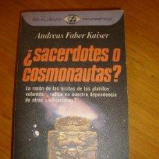 Libros de segunda mano: SACERDOTES O COSMONAUTAS?, POR ANDRES FABER KAISER - PLAZA Y JANÉS - PRIMERA EDICIÓN - 1977. Lote 37823641