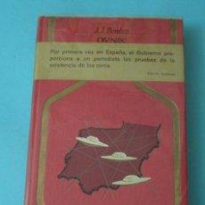 Libros de segunda mano: OVNIS: DOCUMENTOS OFICIALES DEL GOBIERNO ESPAÑOL. J.J. BENÍTEZ FGH. Lote 37949397