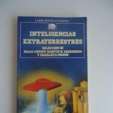 Libros de segunda mano: INTELIGENCIAS EXTRATERRESTRES, LABOR BOLSILLO JUVENIL. Lote 38101111