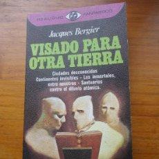Libros de segunda mano: VISADO PARA OTRA TIERRA, JACQUES BERGIER. Lote 39823979