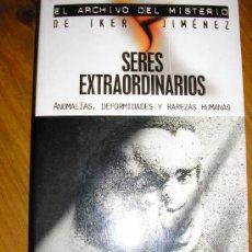 Libros de segunda mano: SERES EXTRAORDINARIOS/ ANOMALÍAS, DEFORMIDADES Y RAREZAS HUMANAS (MANUEL MOROS) EDAF/ ESPAÑA - 2004. Lote 38311178