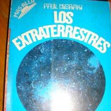 Libros de segunda mano: LOS EXTRATERRESTRES, POR PAUL MISRAKI - EDICIONES 29 - ESPAÑA - 1968. Lote 38658593