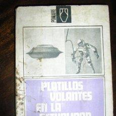 Libros de segunda mano: PLATILLOS VOLANTES EN LA ACTUALIDAD, POR E. DANYANS - POMAIRE - ARGENTINA - 1969. Lote 38705394