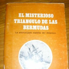 Libros de segunda mano: EL MISTERIOSO TRIANGULO DE LAS BERMUDAS - READER'S DIGEST - MÉXICO - 1979. Lote 38830349