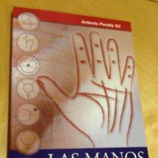 Libros de segunda mano: QUIROMANCIA Y FRENOLOGIA. LAS MANOS Y SU INTERPRETACION. ANTONIO PERALTA GIL. Lote 38893149