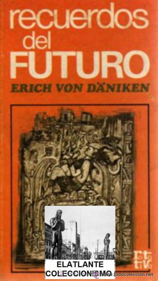 Recuerdos Del Futuro Erich Von Däniken Cosm Sold Through Direct Sale 39006127