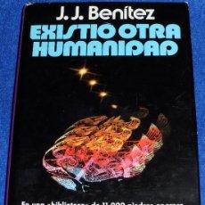Livres d'occasion: EXISTIÓ OTRA HUMANIDAD - J.J.BENITEZ - PLAZA & JANES (1ª EDICIÓN 1979). Lote 39095981