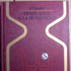 Libros de segunda mano: COLECCION OTROS MUNDOS - OVNIS: S.O.S. A LA HUMANIDAD - M. Lote 39128039